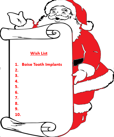 All I want for Christmas is My Two Front Teeth: Boise Dental Solutions for Missing Teeth
